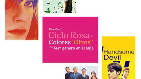Inicia Cineforo 'CICLO ROSA Y COLORES «OTROS»: PARA LEER GÉNERO EN EL AULA'