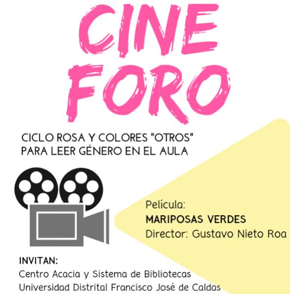 """Afiche del cineforo ciclo rosa y colores """"otros"""" para leer género en el aula"""