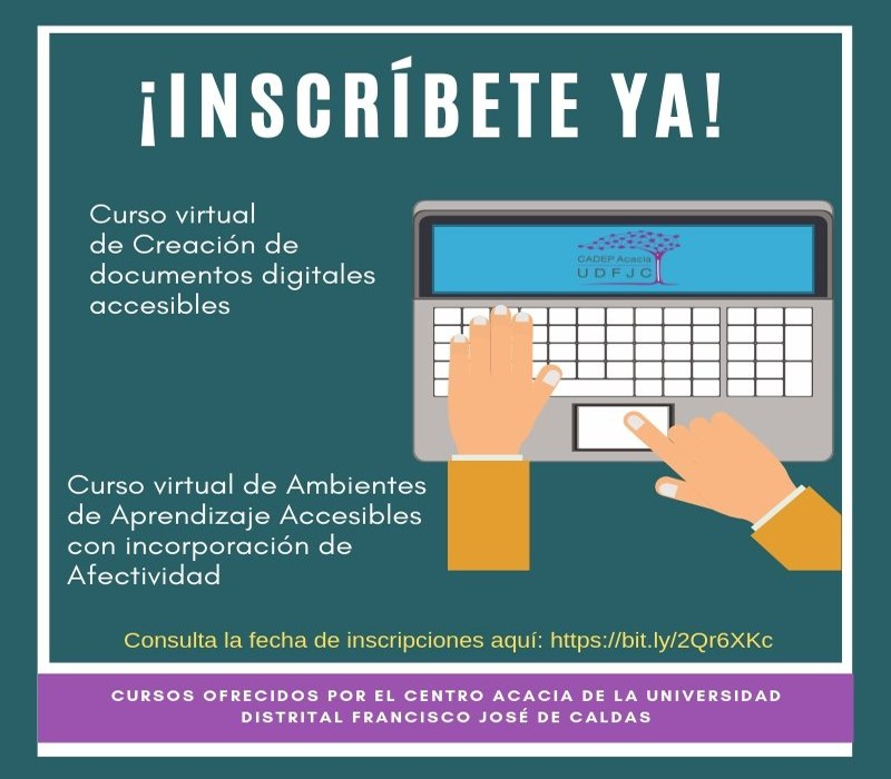 Invitación de inscripción al curso virtual de creación de documentos digitales accesibles y al curso AAAA