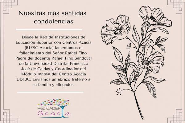 Nuestras más sentidas condolencias, lamentamos el fallecimiento del Señor Rafael Fino, Padre del docente Rafael Fino Sandoval de la UDFJC