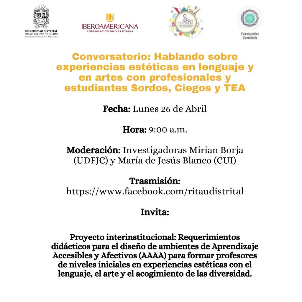 Conversatorio, hablando sobre experiencias esteticas en lenguaje y en artes con profesionales y estudiantes sordos, ciegos y TEA