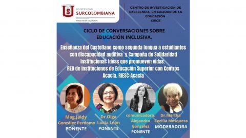 La RIESC-Acacia participó en el Ciclo de conversaciones sobre Educación Inclusiva de la Universidad Surcolombiana