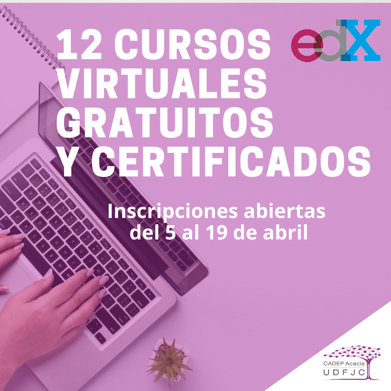 12 cursos virtuales gratuitos y certificados. Inscripciones abiertas del 5 al 19 de abril