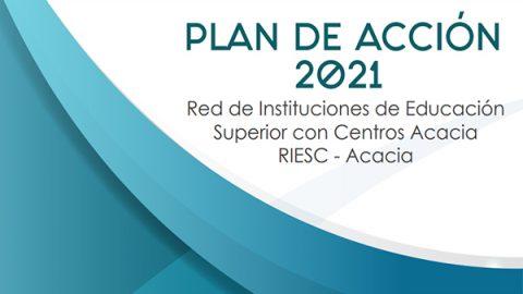 Avanza el plan de acción 2021 de la RIESC- Acacia